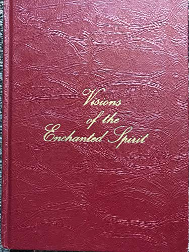 9780917398087: Visions of the enchanted spirit