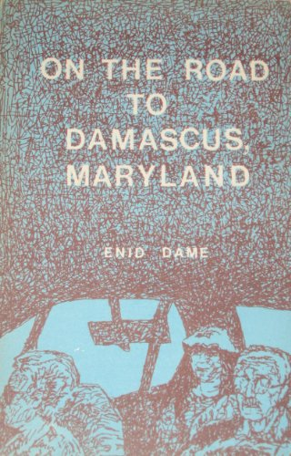9780917402159: On the road to Damascus, Maryland