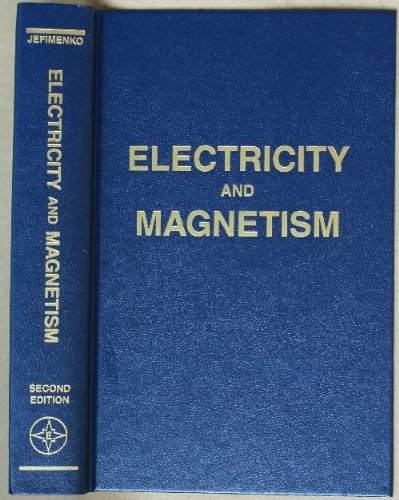9780917406089: Electricity and Magnetism: An Introduction to the Theory of Electric and Magnetic Fields