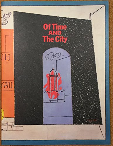 9780917418907: Of Time and the City: American Moderism from the Sheldon Memorial Art Gallery