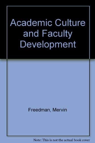9780917430022: Academic Culture and Faculty Development