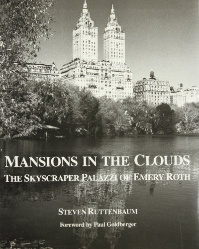 Mansions in the Clouds: The Skyscraper Palazzi: Ruttenbaum, Steven