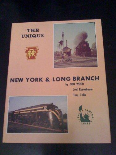 The Unique New York & Long Branch: Wood, Don, Rosenbaum,