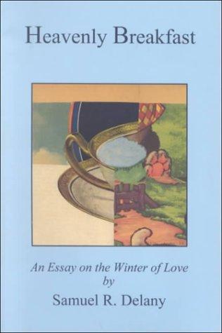 9780917453335: Heavenly Breakfast: An Essay on the Winter of Love