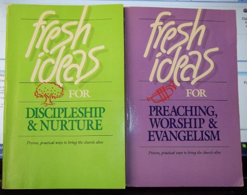 FRESH IDEAS FOR DISCIPLESHIP & NURTURE: Merrill, Dean &