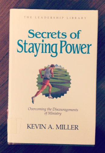 9780917463198: Secrets of Staying Power (Leadership Library)
