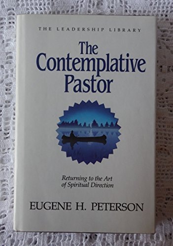 9780917463228: The Contemplative Pastor: Returning to the Art of Spiritual Direction (Leadership Library)