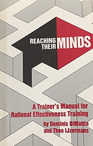 9780917476259: Reaching their minds: A trainer's manual for rational effectiveness training