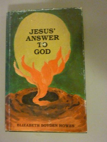 9780917479007: Jesus' Answer to God