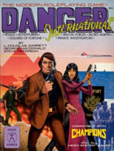 Danger International (Hero Games): L.Douglas,George Macdonald and Steve Peterson Garrett