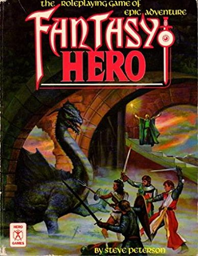 9780917481581: Fantasy Hero: The Role Playing Game of Epic Adventure