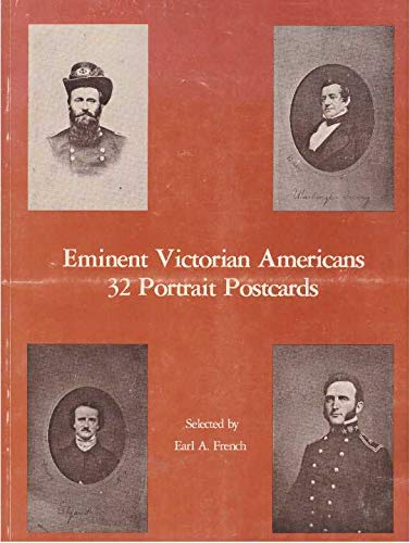 Eminent Victorian Americans: Earl A. French