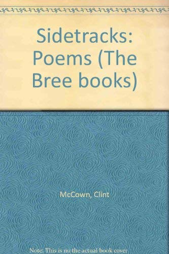 Sidetracks: Poems (The Bree Books, Number 1)
