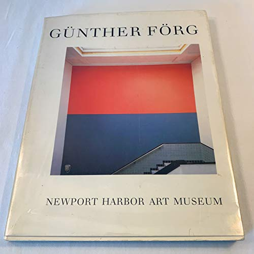 Gunther Forg: Painting Sculpture Installation.: Gunther Forg