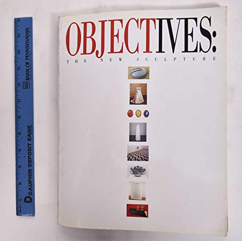 9780917493157: OBJECTives: The New Sculpture