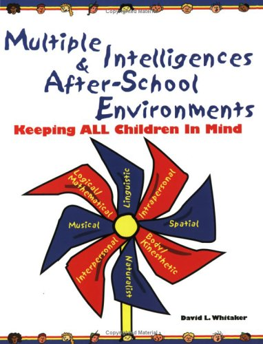 9780917505126: Multiple Intelligences and After-School Environments: Keeping All Children in Mind