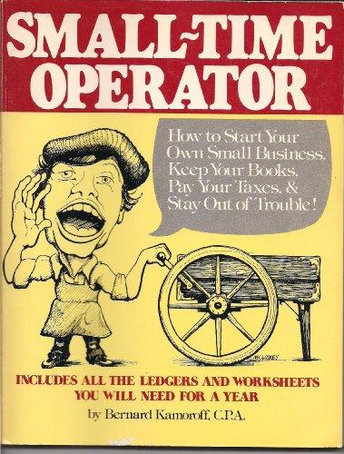 Small Time Operator Edition: Kamoroff, Bernard