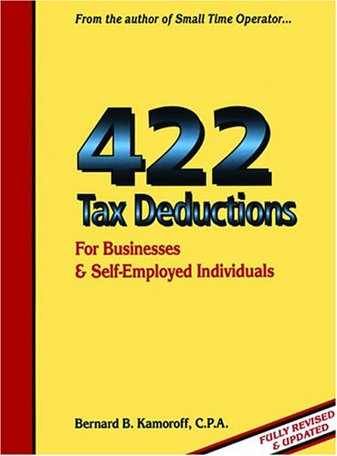 9780917510236: 422 Tax Deductions: For Businesses & Self-Employed Individuals (475 Tax Deductions for Businesses & Self-Employed Individuals)