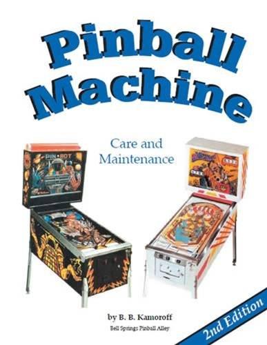 9780917510274: Pinball Machine Care & Maintenance, 2nd Edition
