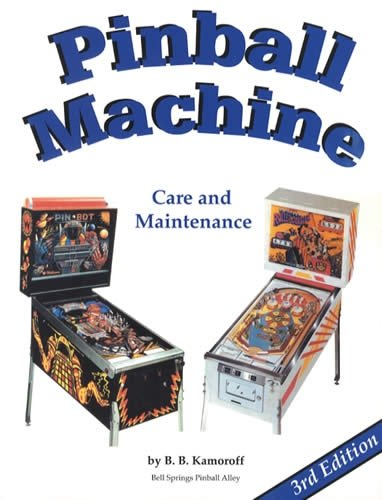 9780917510373: Pinball Machine Care and Maintenance 3rd Edition