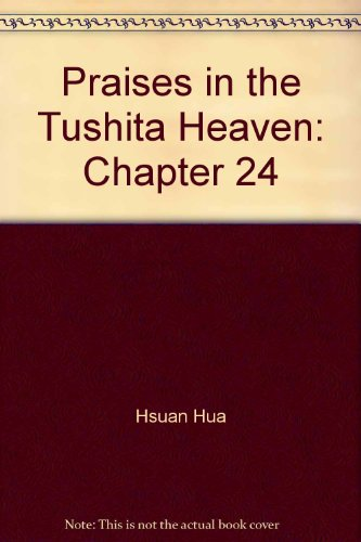 Flower Adornment (Avatamsaka) Sutra : Chapter 24, Praises in the Tushita Heaven: Tripitaka Master ...