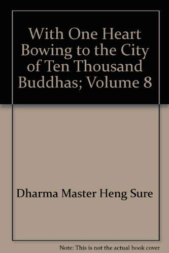 With One Heart Bowing to the City: Dharma Master Heng