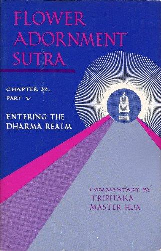 Flower Adornment (Avatamsaka) Sutra : Chapter 39, Entering the Dharma Realm, Pt. V: Tripitaka ...