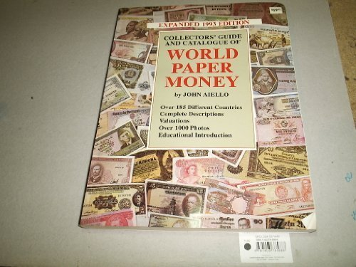 Collectors Guide and Catalogue of World Paper: AIELLO, John: