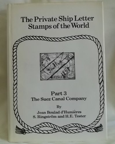 The Private Ship Letter Stamps of the: Jean Boulad D'Humieres