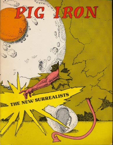 9780917530197: PIG IRON: The New Surrealists