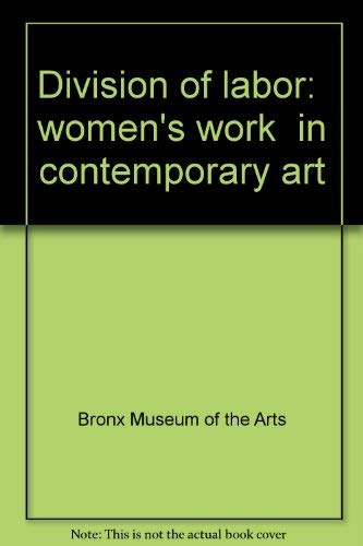 Division of Labor: Women's Work in Contemporary: Yee, Lydia