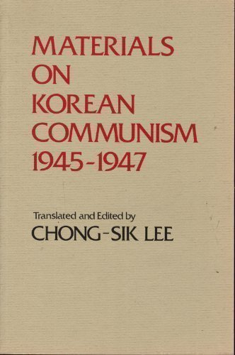 9780917536113: Materials on Korean Communism, 1945-1947 (OCCASIONAL PAPERS) (English and Korean Edition)