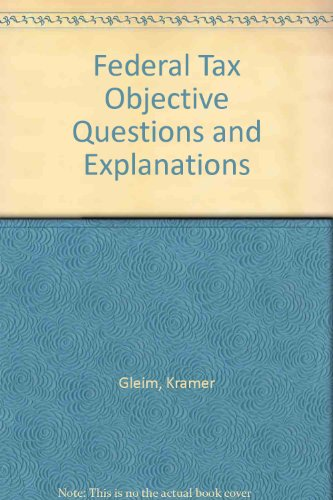 9780917537134: Federal Tax Objective Questions and Explanations