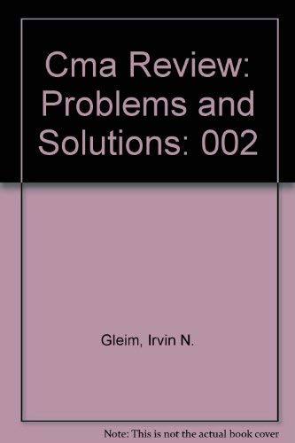 Cma Review: Problems and Solutions: 002: Gleim, Irvin N.,