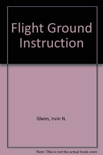 9780917539213: Flight Ground Instruction