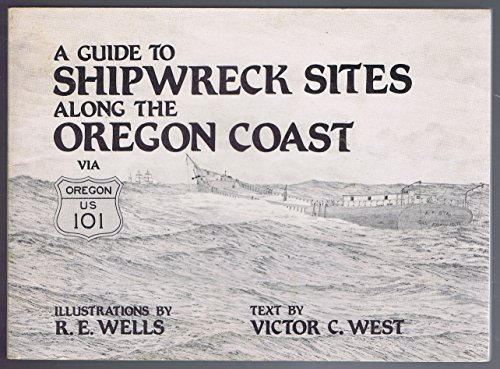 9780917545009: Guide to Shipwreck Sites Along the Oregon Coast