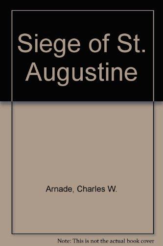 9780917553004: Siege of St. Augustine