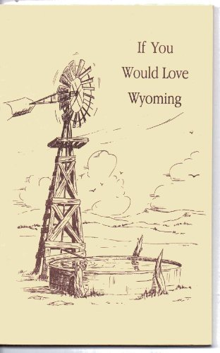 If You Would Love Wyoming: Charlotte Babcock, Lynn