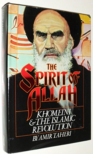 9780917561047: The Spirit of Allah: Khomeini and the Islamic Revolution