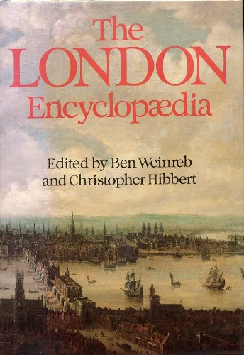 9780917561078: The London Encyclopaedia