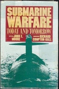 9780917561214: Submarine warfare: Today and tomorrow