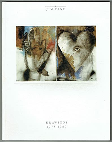 Jim Dine: Drawings 1973 1987: Lafferty, Sarah R.