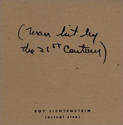 9780917562709: Roy Lichtenstein: Man Hit by the 21st Century