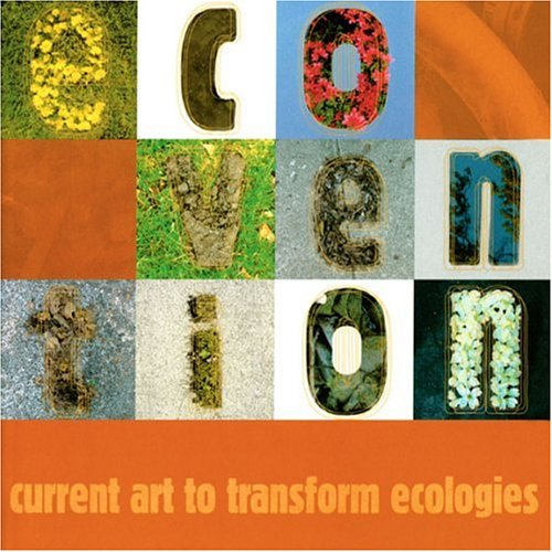9780917562747: Ecovention, Current Art to Transform Ecologies