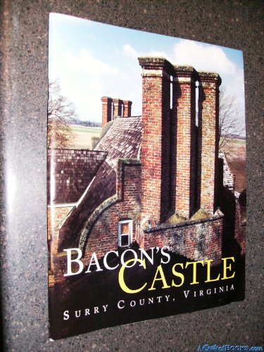 9780917565007: Bacon's Castle Surrey County Virginia (Research Bulletin (Association for the Preservation of Virginia Antiquities), 3.)