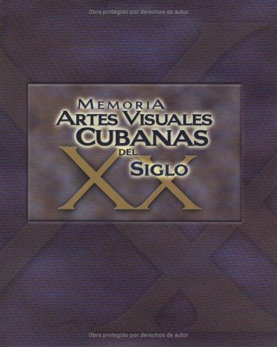 9780917571121: Memoria: Artes Visuales Cubanas Del Siglo Xx (Spanish Edition)