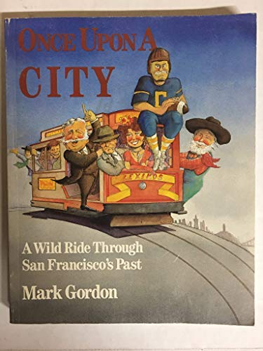 9780917583148: Once upon a City: A Wild Ride Through San Francisco's Past
