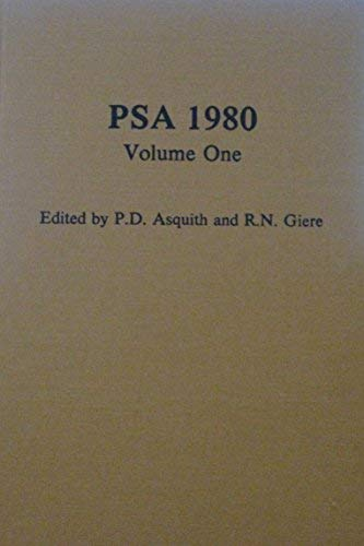 9780917586132: PSA 1980: PROCEEDINGS OF THE 1980 BIENNIAL MEETING OF THE PHILOSOPHY OF SCIENCE ASSOCIATION: Volume one. Contributed Papers