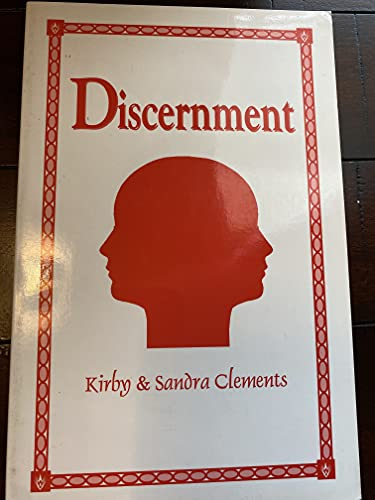 Discernment: Clements, Kirby; Clements,