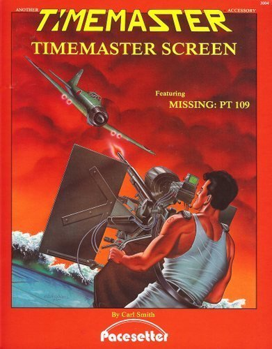 "Timemaster RPG Screen (Featuring ""Missing: PT 109"") (0917609115) by Carl Smith"